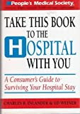 Take This Book to the Hospital with You, Charles B. Inlander, 0517089211