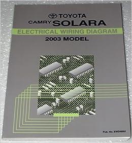2003 Toyota Camry Solara Electrical Wiring Diagram (MCV20 & ACV20 Series):  Toyota Motor Corporation: Amazon.com: BooksAmazon.com
