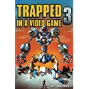 Trapped in a Video Game: Book Three (Volume 3)
