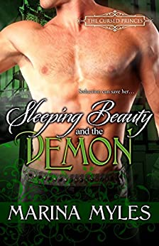 Sleeping Beauty and the Demon (The Cursed Princes Book 3) by [Myles, Marina]