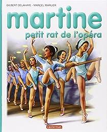 Martine, tome 22 : Martine petit rat de l'opéra par Delahaye