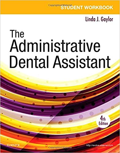 Student Workbook For The Administrative Dental Assistant, 4e Download