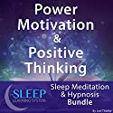 Power Motivation & Positive Thinking: Sleep Meditation & Hypnosis Bundle: The Sleep Learning System Audiobook by Joel Thielke Narrated by Joel Thielke