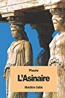 L'Asinaire: ou La Comédie des ânes par Plaute