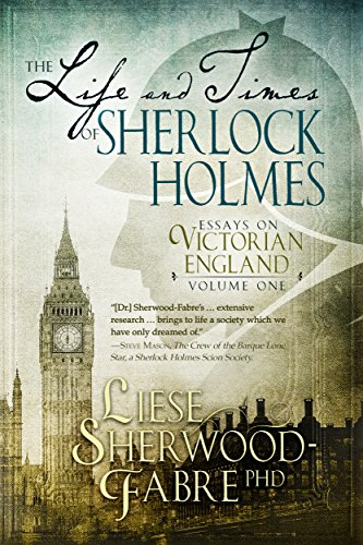 The Life And Times Of Sherlock Holmes by Liese Sherwood-Fabre ebook deal