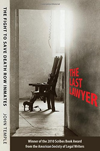 Download The Last Lawyer: The Fight to Save Death Row Inmates pdf