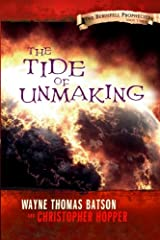 The Tide of Unmaking: The Berinfell Prophecies Series - Book Three: The Berinfell Prophecies Paperback