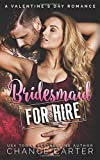 Bridesmaid for Hire: A Valentine's Day Romance by  Chance Carter in stock, buy online here