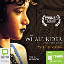 The Whale Rider  Audiobook by Witi Ihimaera Narrated by Jay Laga'aia
