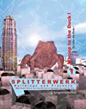 Splitterwerk Whoop to the Duck! Es Lebe Die Ente!, Mark Blaschitz and Hannes Freiszmuth, 3211285415