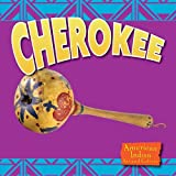 Cherokee, Heather Kissock and Rachel Small, 160596994X