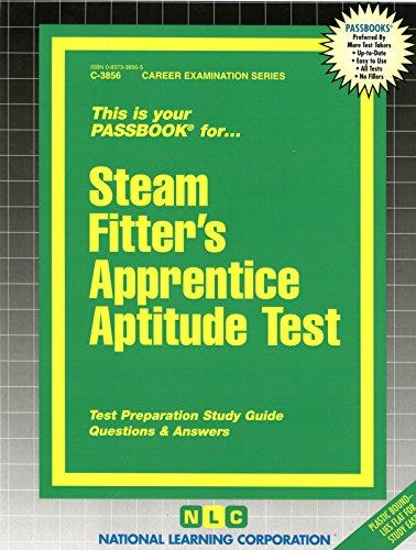 Steamfitters' Apprentice Aptitude Test(Passbooks)