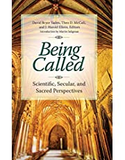 Being Called: Scientific, Secular, and Sacred Perspectives