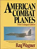 img - for American Combat Planes book / textbook / text book