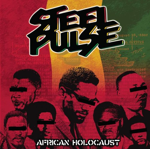 African Holocaust - Steel Pulse