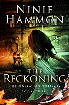 The Reckoning: Book Three in The Knowing Trilogy by [Hammon, Ninie]