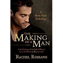 The Making of a Man: A Short Story Anthology - Book 2.5 (Novels of Rhynan)