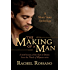 The Making of a Man: A Short Story Anthology - Book 2.5 (Novels of Rhynan)