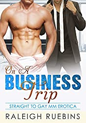 On A Business Trip: Straight to Gay MM Erotica
