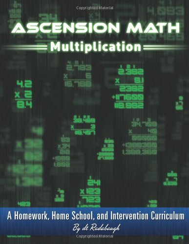 Ascension Math: Multiplication: A Homework, Homeschool, and Intervention Curriculum PDF