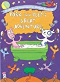 Pork and Beef's Great Adventure by Damon Burnard (2000-08-28)