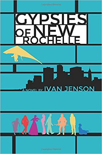 Feature Author~ Ivan Jenson~ Gypsies of New Rochelle