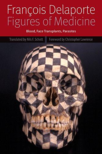 Figures of Medicine: Blood, Face Transplants, Parasites (Forms of Living)