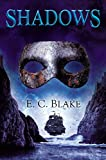 Shadows: The Masks of Aygrima: Book Two