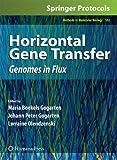 Horizontal Gene Transfer: Genomes in Flux (Methods in Molecular Biology)
