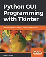 Python GUI Programming with Tkinter Front Cover