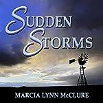 Sudden Storms   Marcia Lynn McClure