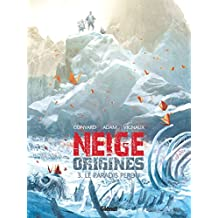 Neige Origines - Tome 03 (French Edition)