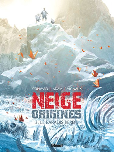 Neige origines, Tome 3 : Le paradis perdu by Collectif