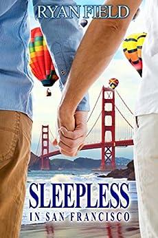Sleepless in San Francisco by [Field, Ryan ]