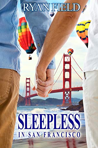 Sleepless in San Francisco by [Field, Ryan ]