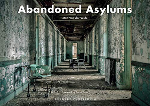 Image of Abandoned Asylums