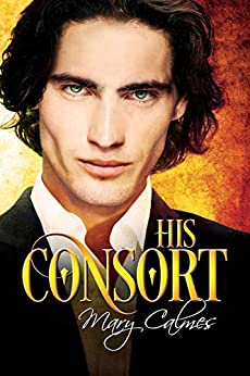 His Consort by [Calmes, Mary]