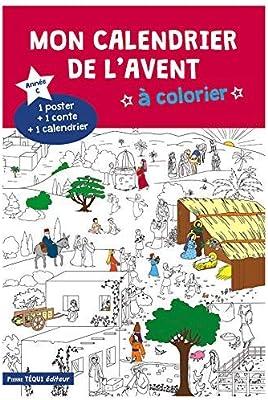 Mon Calendrier De L Avent A Colorier 9782740319086 Amazon Com Books