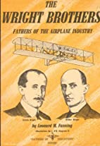 The Wright Brothers: Fathers of the Airplane…