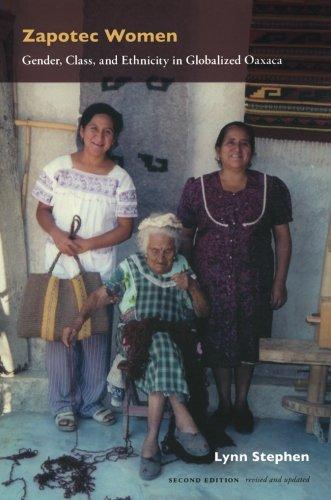 Zapotec Women: Gender, Class, and Ethnicity in Globalized Oaxaca