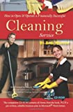 How to Open & Operate a Financially Successful Cleaning Service: With Companion CD - ROM