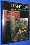Plant Life, Moore, David M., 0195208633