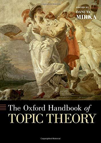Oxford Handbook of Topic Theory (Oxford Handbooks): Amazon.es: Mirka, Danuta: Libros en idiomas extranjeros