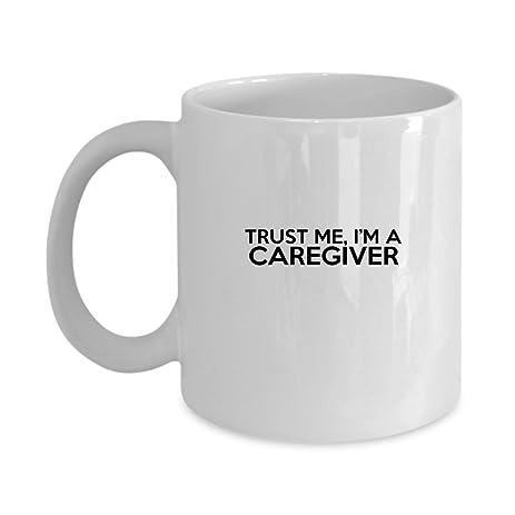 Amazoncom Funny CAREGIVER Jobs Mugs Trust Me Im A CAREGIVER