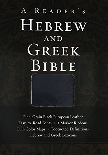 A Reader's Hebrew and Greek Bible (A Readers Hebrew)