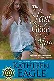 The Last Good Man, Kathleen Eagle, 1611940923