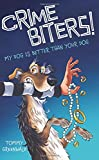 img - for My Dog Is Better Than Your Dog (Crimebiters! #1) book / textbook / text book