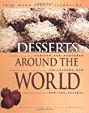 img - for Desserts Around the World: Revised and Expanded to Include New Low-Fat Recipes (Easy Menu Ethnic Cookbooks) book / textbook / text book