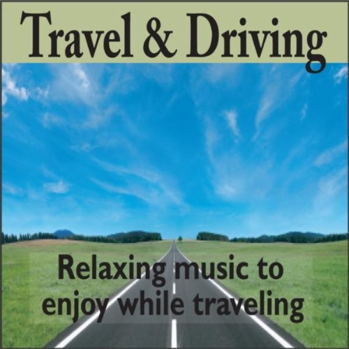 (Travel And Driving: Relaxing Driving Music)