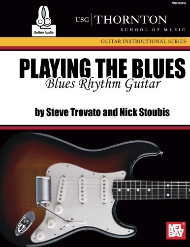 Read Online Playing the Blues: Blues Rhythm Guitar PDF